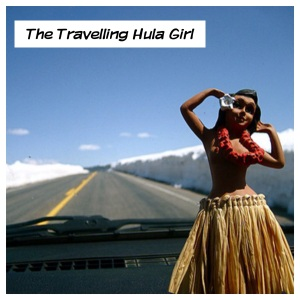 The Travelleing Hula Girl